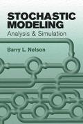 Stochastic Modeling: Analysis & Simulation