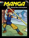 Manga Stained Glass Coloring Book (Stained Glass Colouring Books) (English and English Edition)