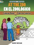 At the Zoo/En el Zoologico: Bilingual Coloring Book (Dover Coloring Books) (English and Span...