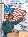 History of the Civil Rights Movement Coloring Book