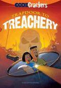 Code Crackers: Trapdoor to Treachery