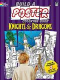 Build a Poster Coloring Book -- Knights and Dragons