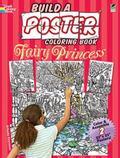 Build a Poster Coloring Book -- Fairy Princess