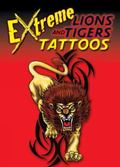 Extreme Lions and Tigers Tattoos (English and English Edition)