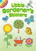 Little Gardener's Stickers (Dover Little Activity Books)