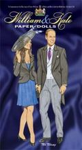William and Kate Paper Dolls: To Commemorate the Marriage of Prince William of Wales and Mis...