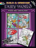 Build a Window Stained Glass Coloring Book--Fairy World (English and English Edition)