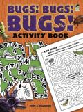 Bugs! Bugs! Bugs! Activity Book (working Title)