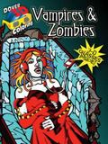 3-D Coloring Book--Vampires and Zombies