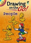 Drawing on the Go! People (Dover Little Activity Books)