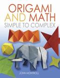 Origami and Math : Simple to Complex