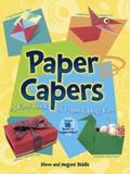 Paper Capers -- a First Book of Paper-Folding Fun : Includes 24 Sheets of Origami Paper