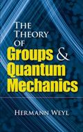 Theory of Groups and Quantum Mechanics