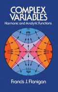 Complex Variables Harmonic and Analytic Functions