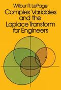 Complex Variables and the Laplace Transform for Engineers
