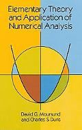 Elementary Theory and Application of Numerical Analysis