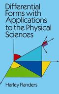 Differential Forms With Applications to the Physical Sciences