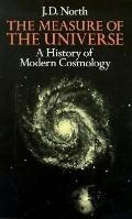 The Measure of the Universe: A History of Modern Cosmology - John David North - Paperback