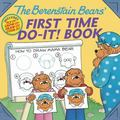 Berenstain Bears�' First Time Do-It! Book