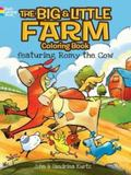 Big and Little Farm Coloring Book : Featuring Romy the Cow