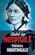 Notes on Hospitals : Two Papers Read Before the National Association for the Promotion of So...