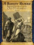 Sunday Reader : Illustrated Narratives from the Old Testament