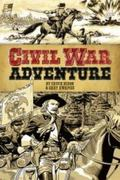 Civil War Adventure : Book One