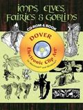 Imps, Elves, Fairies and Goblins CD-ROM and Book
