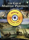 120 Great Maritime Paintings CD-ROM and Book (Dover Electronic Clip Art)