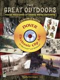 The Great Outdoors CD-ROM and Book: Vintage Illustrations of Camping, Hiking and Fishing (Do...