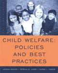 Child Welfare: Policies and Best Practices (SW 360K Child Abuse and Neglect)