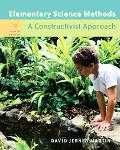 Elementary Science Methods with Infotrac A Constructivist Approach