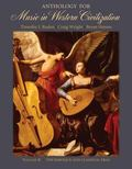 Anthology For Music In Western Civilization The Baroque And Classical Eras