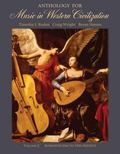 Anthology For Music In Western Civilization Romanticism To The Present