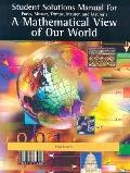Student Solutions Manual for Parks/Musser/Trimpe/Maurer/Maurer's A Mathematical View of Our ...