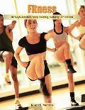 Fitness Through Aerobics, Step Training, Walking