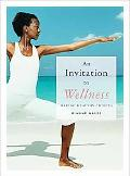 An Invitation to Wellness: Making Healthy Choices (with Lab Booklet and CengageNOW, InfoTrac...