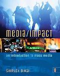 Media/Impact An Introduction to Mass Media