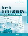 Cases in Communications Law with infotrac