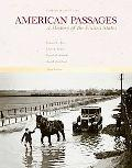 American Passages A History of the United States, Since 1863
