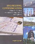 Engineering Communication A Practical Guide to Workplace Communications for Engineers