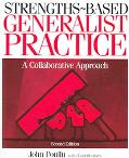 Strengths-Based Generalist Practice: A Collaborative Approach (with DVD)