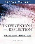 Intervention And Reflection Basic Issues in Medical Ethics