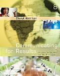 Communicating for Results: A Guide for Business and the Professions (Available Titles Cengag...