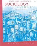Sociology in Our Times: Essentials - Study Guide