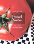 Personal Nutrition With Infotrac, And Dietary Guidelines for Americans 2005