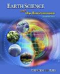 Earth Science and the Environment (with CengageNOW Printed Access Card) (Available Titles Ce...