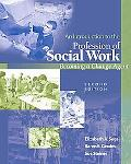 Introduction to the Profession of Social Work Becoming a Change Agent