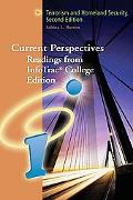 Current Perspectives Readings from Infotrac College Edition Terrorism And Homeland Security