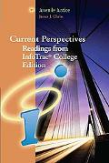 Current Perspectives Readings from Infotrac College Edition Juvenile Justice